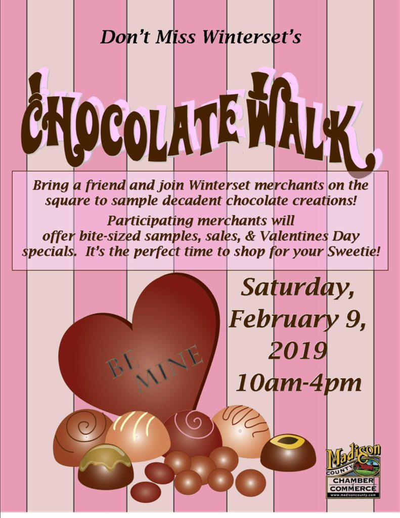 February, 2020: Winterset Chocolate Walk <br>10am to 4pm, Date TBA